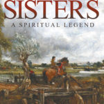 Two Sisters – A Spiritual Legend, Spiritual Book by Graham Adrian